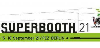 Superbooth 21 15.-18. September, Ticketverkauf ab 14.6.