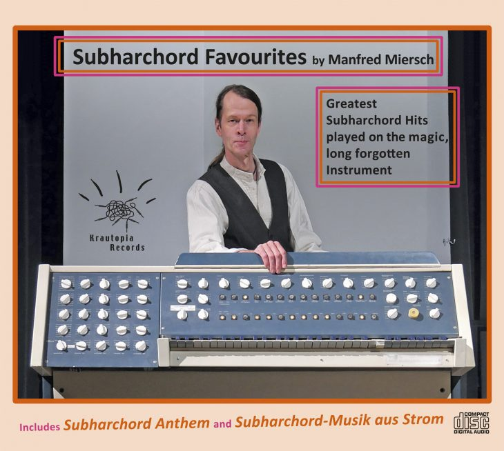 """Manfred Miersch """"Subharchord Favourites"""""""