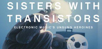 Sisters With Transistors, Pionierinnen der elektronischen Musik