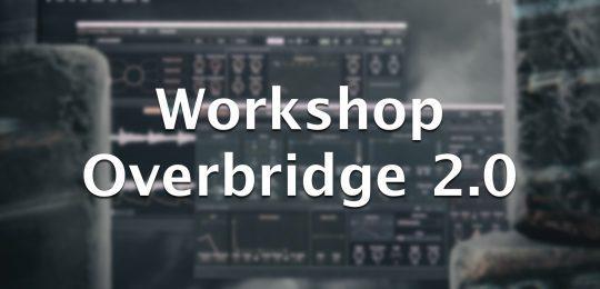elektron overbridge 2.0 workshop