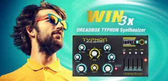 Gewinnspiel: 3x Dreadbox Typhon Synthesizer