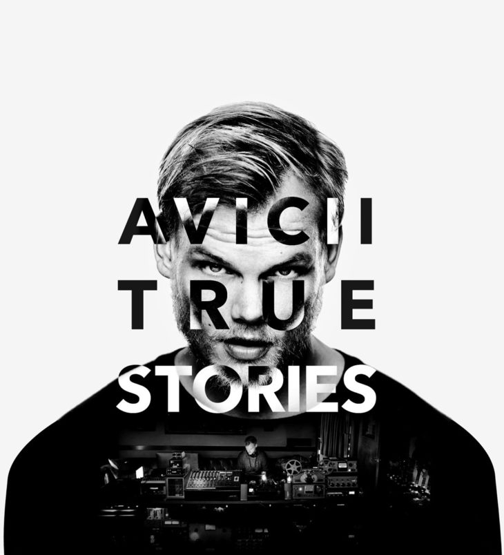 Avicii True StoriesAvicii True Stories