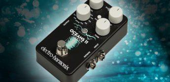 Test: Electro Harmonix Oceans 11 Reverb, Gitarrenpedal