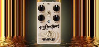 Test: Wampler Reflection, Gitarren Hallpedal