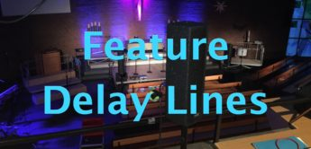 Feature: Delay Line