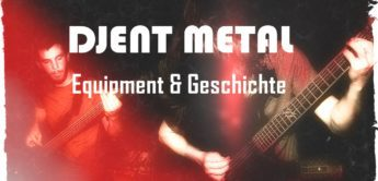 Feature: Der Sound und das Equipment Djent Metal