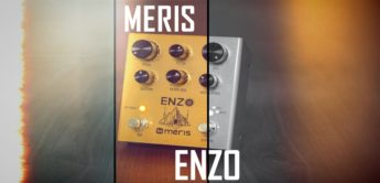 Test: Meris Enzo, Gitarren Synthesizer Pedal