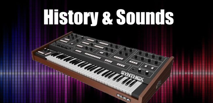 History & Sounds Elka Synthex