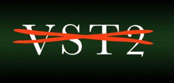 TOP NEWS: Steinberg stampft VST2 endgültig ein.