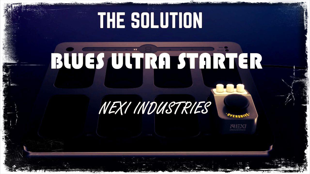 Test Nexi Industries Blues Ultra Starter Effektgerat