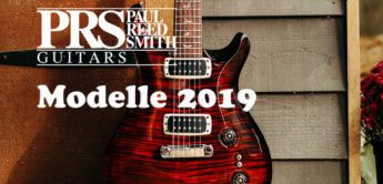 Top News: PRS Modelle 2019