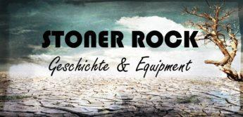 Sound, Equipment und Geschichte des Stoner Rock