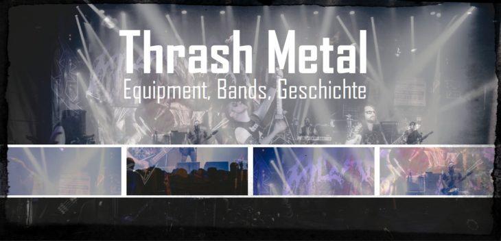 Thrash Metal - von der Bay Area bis nach Schweden