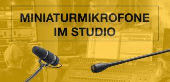 Praxistest: Miniatur DPA-Mikrofone d:screet, d:vote im Tonstudio