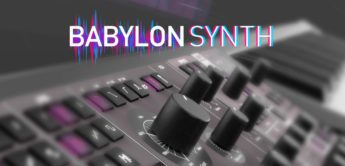 Freeware-Synthesizer Babylon: Step 2 – Konzept & Features