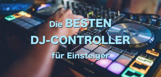 Besten DJ-Controller für Einsteiger