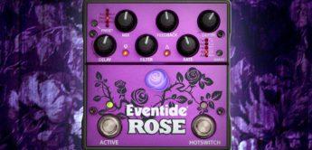 Test: Eventide Rose, Delay-Pedal für Gitarre