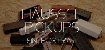 Häussel Pickups – Tonabnehmer von der schwäbischen Alb