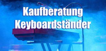 Kaufberatung Keyboardständer für Bühne und Studio