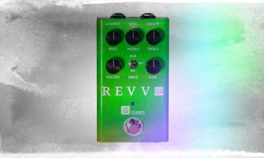 Test: REVV G2, Overdrive Gitarre, Verzerrer Pedal