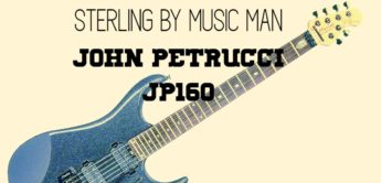 Test: Sterling by Music Man John Petrucci JP160 RW