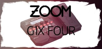 Test: Zoom G1X FOUR, Gitarren Multieffekt Pedal