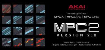 AKAI präsentiert Update 2.8 für MPC X, MPC Live und MPC One