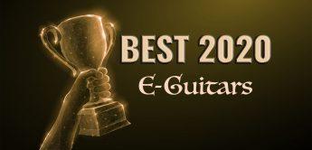 Die besten E-Gitarren für 2021, Jahresrückblick