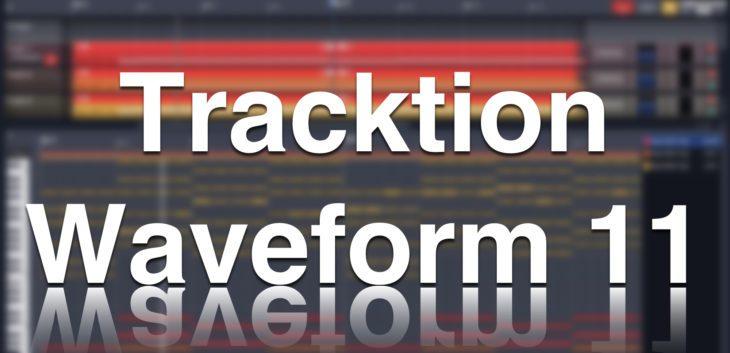 tracktion 11 waveform