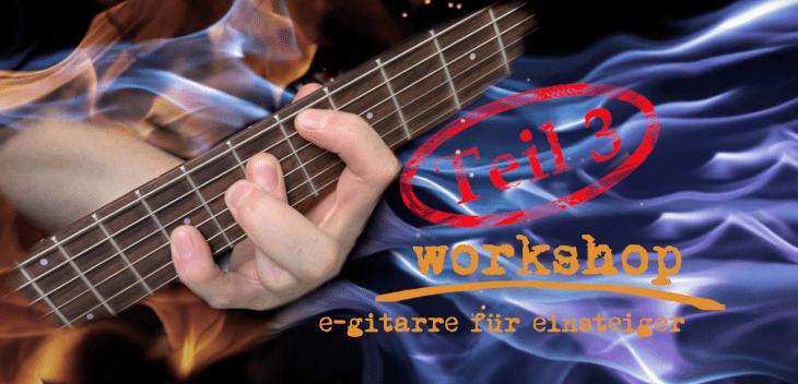 Gitarre Tutorial Anfänger - so trainierst du die rechte Hand