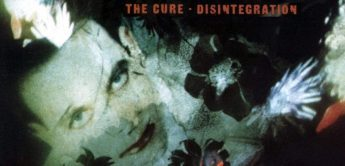 Making of: The Cure, Disintegration (1989)