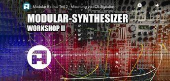 Workshop Modular Synthesizer: Grundlagen CV-Mischung