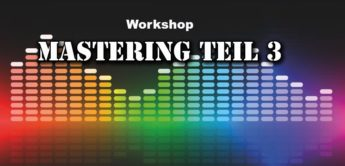 Workshop: Mastering Teil 3, Projekt Turmschatten