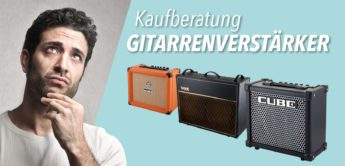 Kaufberatung: Gitarrenverstärker – Teil 1