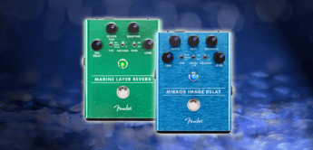 Test: Fender Mirror Image Delay, Marine Layer Reverb Pedal