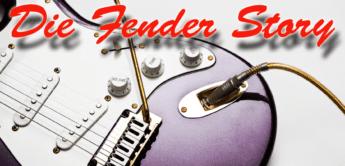 Die Geschichte von Fender