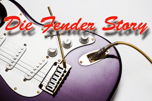 Die Geschichte von Fender 1