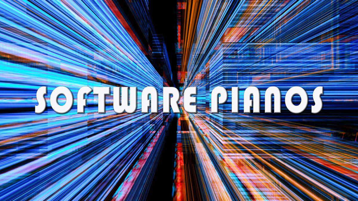Software Pianos