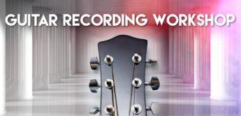 Workshop: E-Gitarren-Recording, Teil 3 – der Hall